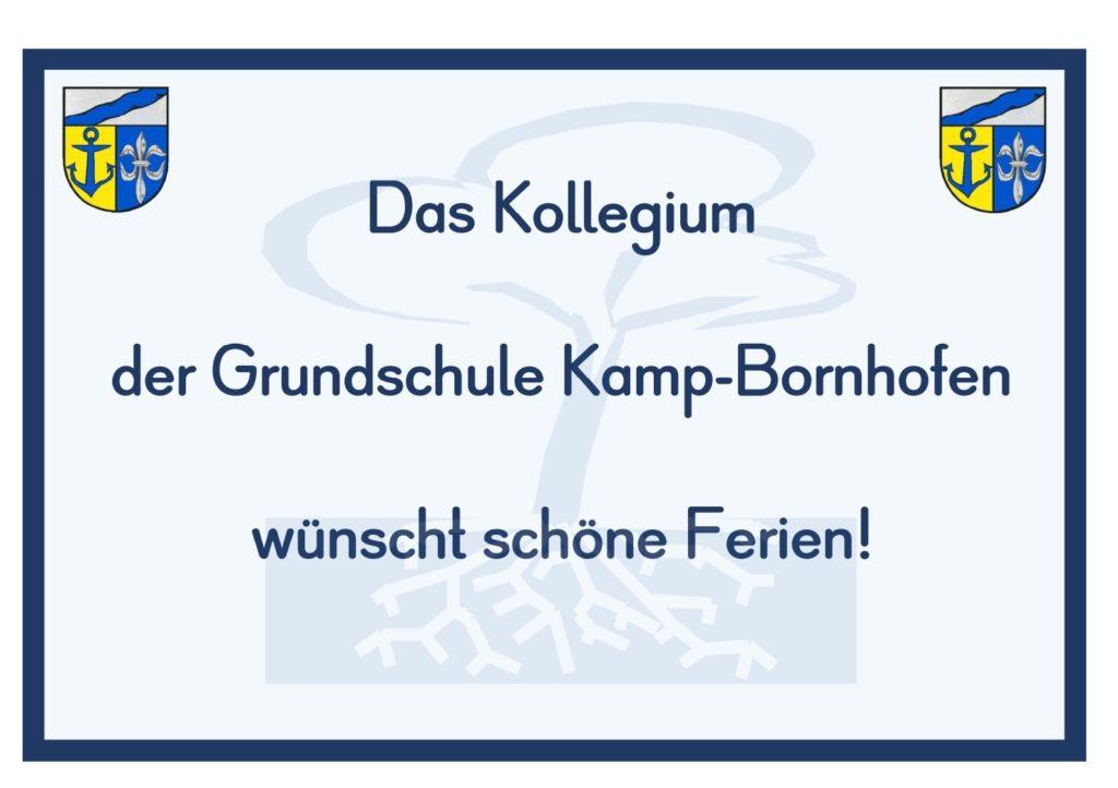 Das Kollegium der Grundschule Kamp-Bornhofen wünscht schöne Ferien!